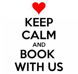 Keep calm and book with us